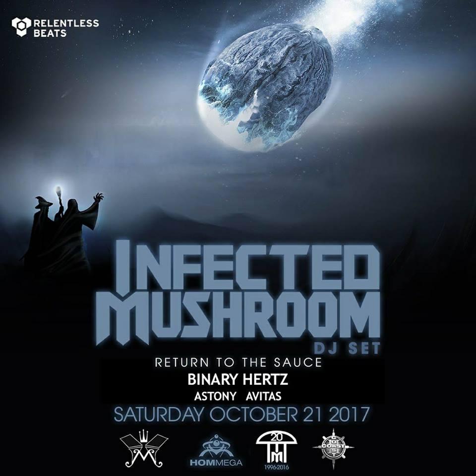 Binary Hertz - [2017] 10.21 - Live @ Monarch - Main Stage [Infected Mushroom] 01